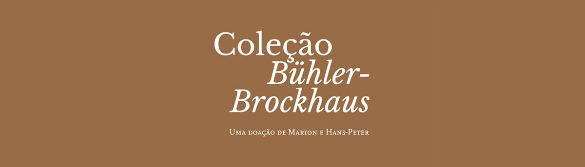 Inauguração da Coleção Bühler-Brockhaus